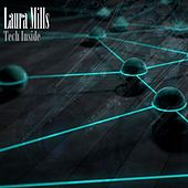 Tech Inside by Laura Mills