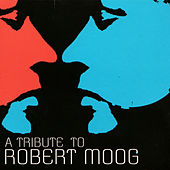 A tribute to Robert Moog de Various Artists