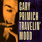 Travelin' Mood de Gary Primich