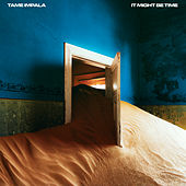 It Might Be Time von Tame Impala