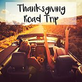 Thanksgiving Road Trip de Various Artists