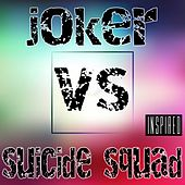 Joker vs Suicide Squad (Inspired) de Various Artists