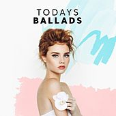 Todays Ballads de Various Artists