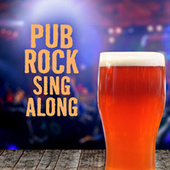 Pub Rock Sing Along de Various Artists