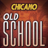Chicano Old School de Various Artists