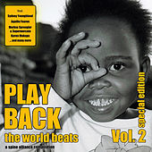 Play Back The World Beats Vol.2 von Various Artists
