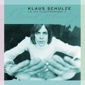 La Vie Electronique, Vol. 2 von Klaus Schulze