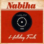 Holiday Feels von Nabiha