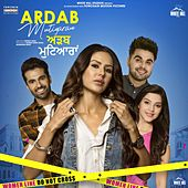 Ardab Mutiyaran (Original Motion Picture Soundtrack) de The Kidd, Gur Sidhu, Desi Crew, Cheetah, Beat Minister, Goldboy, Jassi Katyal