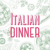 Italian Dinner von Various Artists