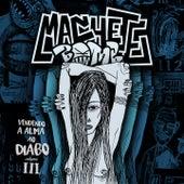 Vendendo a Alma ao Diabo (Remixes & Acústicas) (Vol. 3) de Machete Bomb