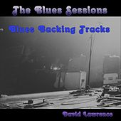 The Blues Sessions (Blues Backing Tracks) de David Lawrence