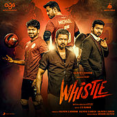 Whistle (Original Motion Picture Soundtrack) by A.R. Rahman
