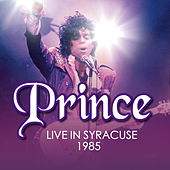 Prince - Live In Syracuse - March 30th 1985 de Prince