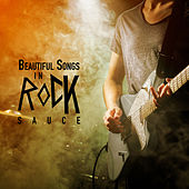 Beautiful Songs In Rock Sauce de Various Artists