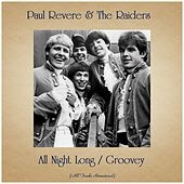 All Night Long / Groovey (All Tracks Remastered) by Paul Revere & the Raiders