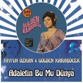 Adaletin Bu Mu Dünya (Remix) by Gülden Karaböcek