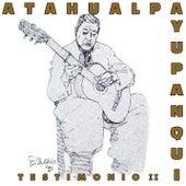 Testimonio II de Atahualpa Yupanqui