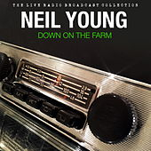 Neil Young - Down On The Farm by Neil Young
