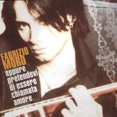 Eppure pretendevi di essere chiamata amore di Fabrizio Moro