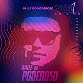 Baile do Poderoso (ao Vivo), Vol. 1 by Various Artists