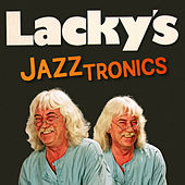 Lacky's Jazztronics von REINHARD LAKOMY