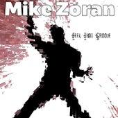 Feel That Groove de Mike Zoran