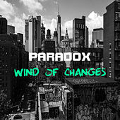 Wind Of Changes by Paradox