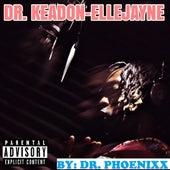 Dr. Keadon Ellejayne von Dr. Phoenixx