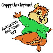 More Fun Facts About Animals, Vol. 2 de Chippy the Chipmunk