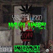 Makin Money by Youngweed