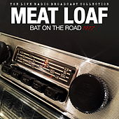 Meat Loaf - Bat On The Road 1977 von Meat Loaf