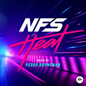Need for Speed: Heat (Original Soundtrack) by Pedro Bromfman