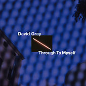 Through to Myself de David Gray