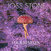 Your Remixes of Water For Your Soul by Joss Stone