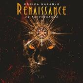 Renaissance von Monica Naranjo