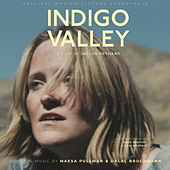 Indigo Valley (Original Motion Picture Soundtrack) by Dalal