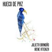 Hueco de Paz de Julieta Brandão