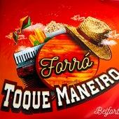 Belfort von Forró Toque Maneiro