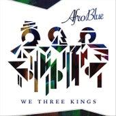 We Three Kings de Afro Blue