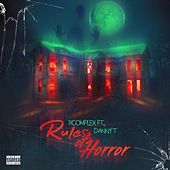 Rules of Horror (feat. Danny T) von B Complex