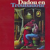 Dadou en troubadour by Dadou Pasquet