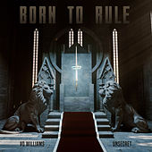 Born To Rule de Vo Williams