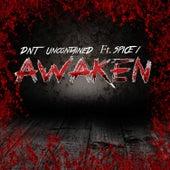 Awaken de DNT UncontaineD