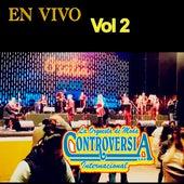 En Vivo Con, Vol. 2 by La Orquesta de Moda Controversia Internacional