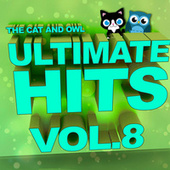 Ultimate Hits Lullabies, Vol. 8 de The Cat and Owl