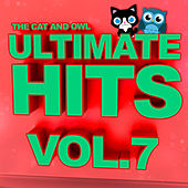 Ultimate Hits Lullabies, Vol. 7 by The Cat and Owl