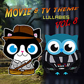 Movie & TV Theme Lullabies, Vol. 8 by The Cat and Owl