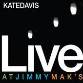 Live At Jimmy Mak's by Kate Davis