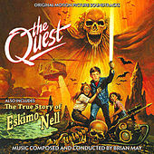 The Quest / The True Story of Eskimo Nell (Original Soundtrack Recordings) de Brian May